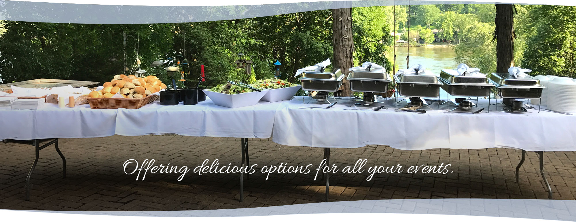 Offering delicious options for all your events